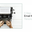 3 Step | Email Marketing Personalization ไม่ได้ยากอย่างที่คิด